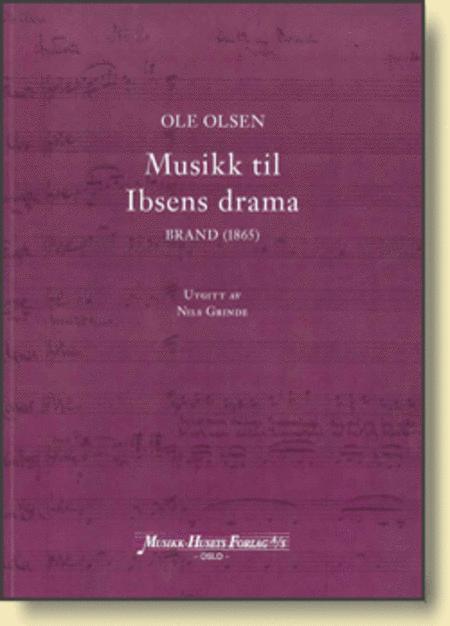 Musikk Til Ibsens Drama. Brand (1865)