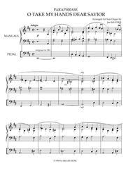 O Take My Hands Dear Savior - Solo Organ