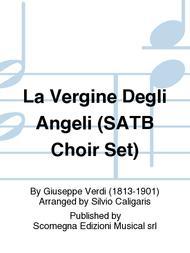 La Vergine Degli Angeli (SATB Choir Set)