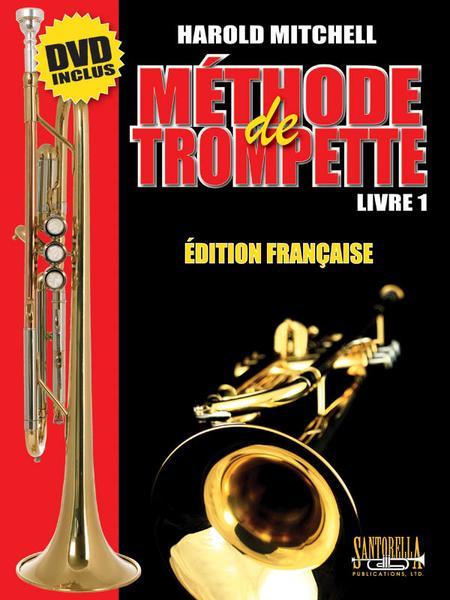 Harold E. Mitchell Methode de Trompette * Livre 1 * DVD Inclus