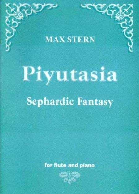 Piyutasia - Sephardic Fantasy