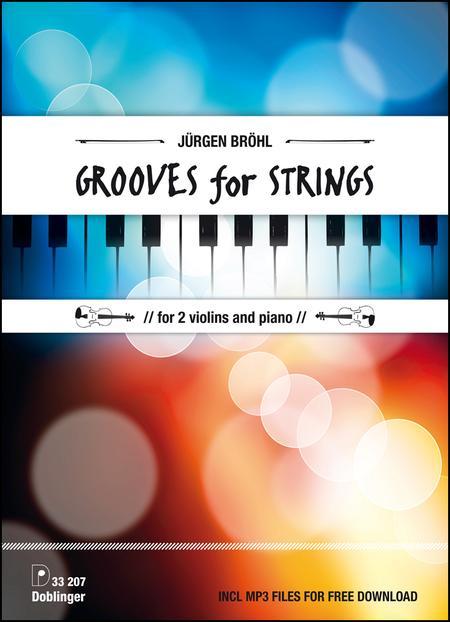 Grooves for Strings