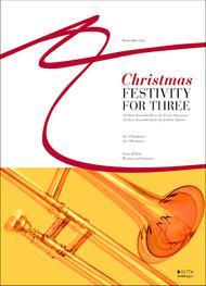 Christmas Festivity for Three