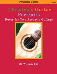 Christmas Guitar Portraits: Duets for Two Acoustic Guitars