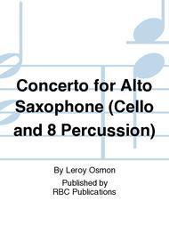 Concerto for Alto Saxophone (Cello and 8 Percussion)