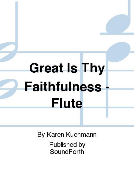 Great Is Thy Faithfulness - Flute Sheet Music By Karen Kuehmann ...