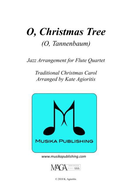 O Christmas Tree (O Tannenbaum) - Jazz Carol for Flute Quartet