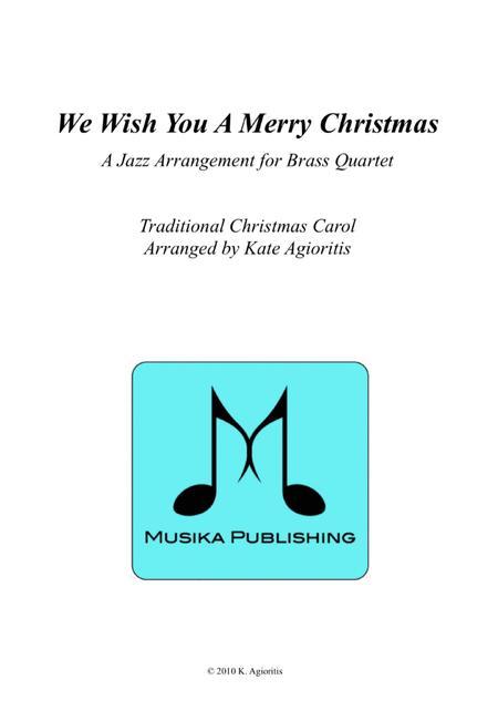 We Wish You A Merry Christmas - Jazz Carol for Brass Quartet