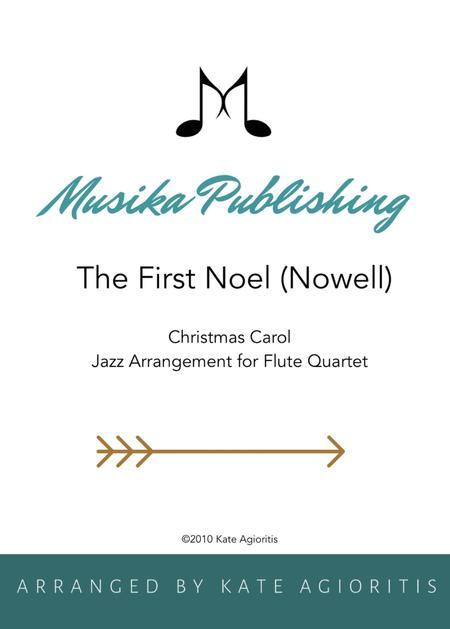 The First Noel (Nowell) - Jazz Carol for Flute Quartet