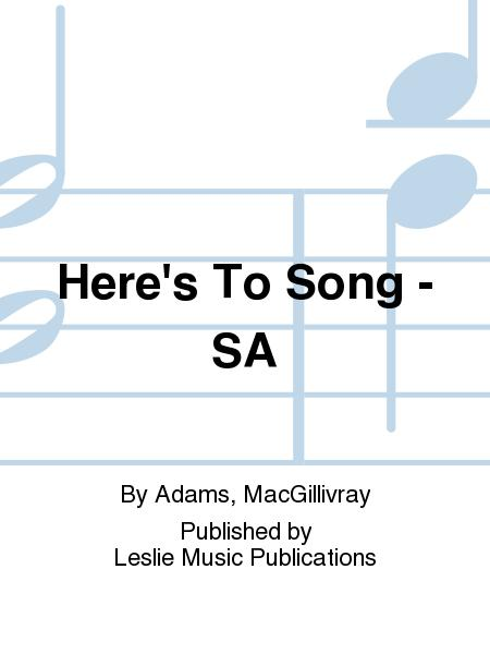 Here's To Song - SA