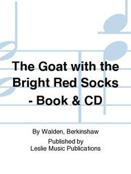 The Goat with the Bright Red Socks - Book & CD