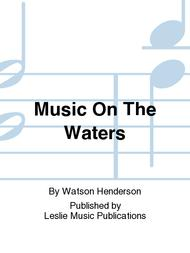 Music On The Waters
