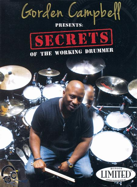 Gorden Campbell Presents Secrets of the Working Drummer