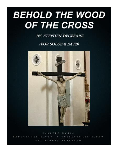 Behold The Wood Of The Cross