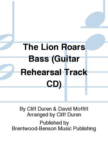 The Lion Roars Bass (Guitar Rehearsal Track CD)