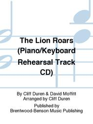 The Lion Roars (Piano/Keyboard Rehearsal Track CD)
