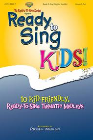 Ready To Sing Kids (Choral Book)
