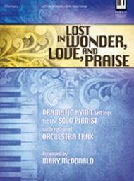 Lost in Wonder, Love, and Praise