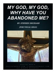 My God, My God, Why Have You Abandoned Me?