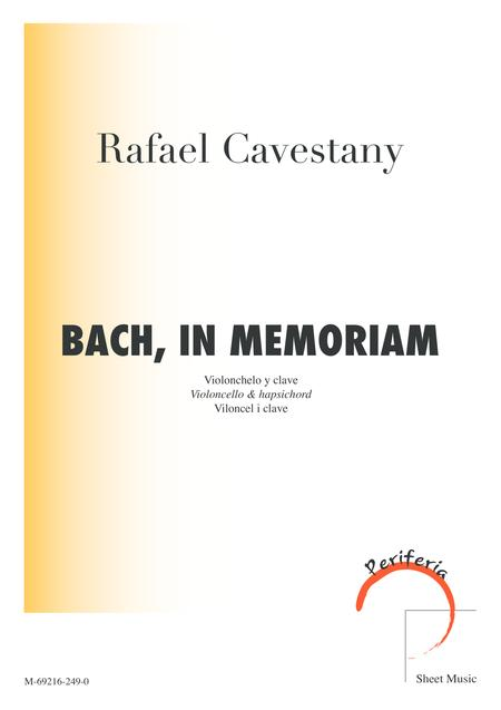 Bach, in memoriam
