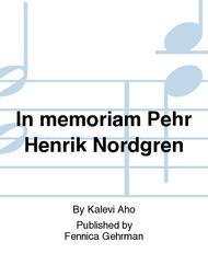 In memoriam Pehr Henrik Nordgren