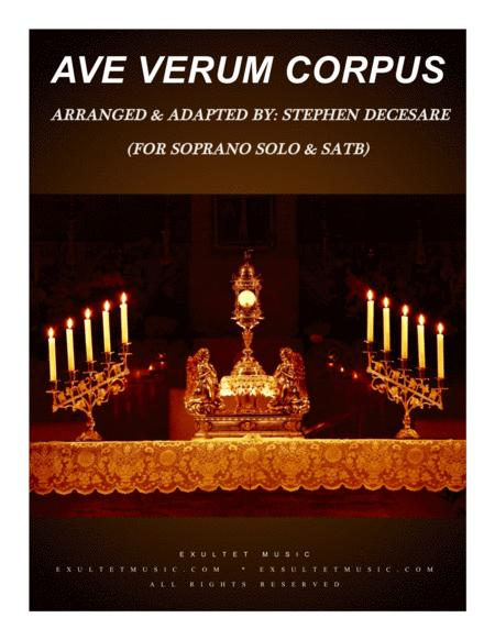 Ave Verum Corpus (for Soprano Solo and SATB)
