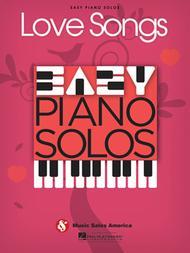 Love Songs - Easy Piano Solos