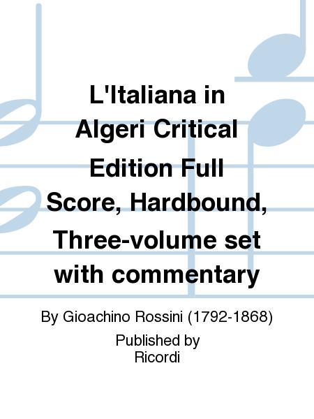 L'Italiana in Algeri Critical Edition Full Score, Hardbound, Three-volume set with commentary