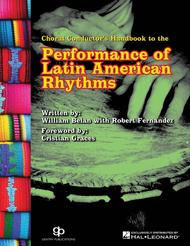 Choral Conductor's Guide to the Performance of Latin American Rhythms