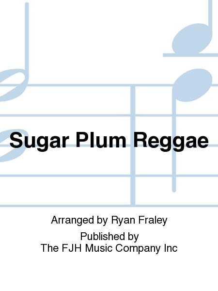 Sugar Plum Reggae