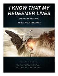 I Know That My Redeemer Lives (funeral version)