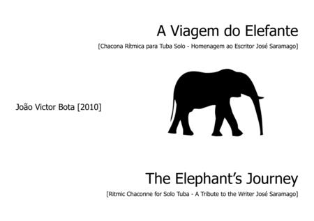 The Elephant's Journey for Solo Tuba
