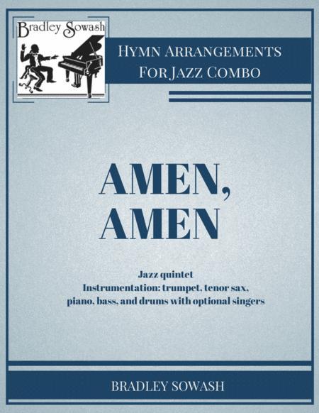 Amen, Amen - Jazz Quintet and Singers