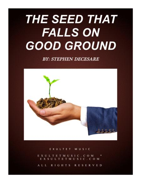 The Seed That Falls On Good Ground