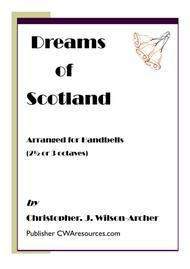 Dreams of Scotland