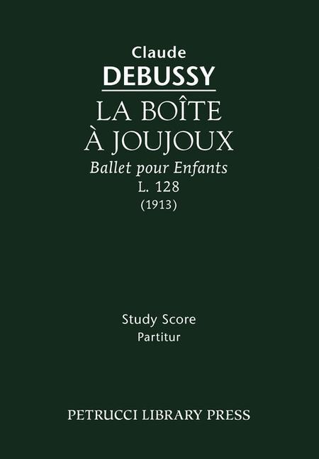La Boite a Joujoux, L. 128