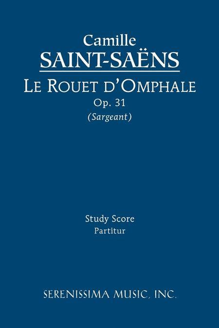 Le rouet d'Omphale, Op. 31