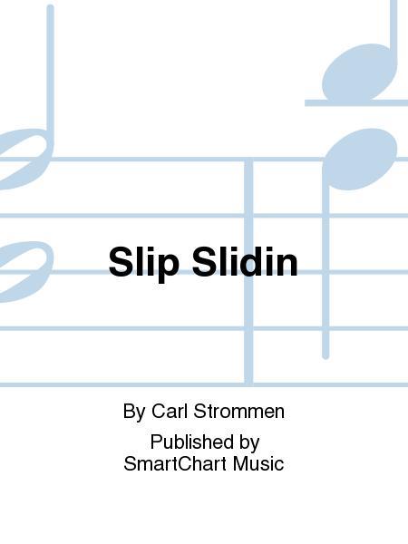 Slip Slidin