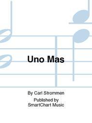Uno Mas