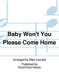 Baby Won't You Please Come Home