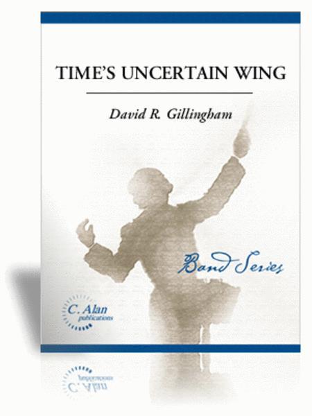 Time's Uncertain Wing (score & parts)