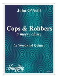Cops & Robbers: a merry chase