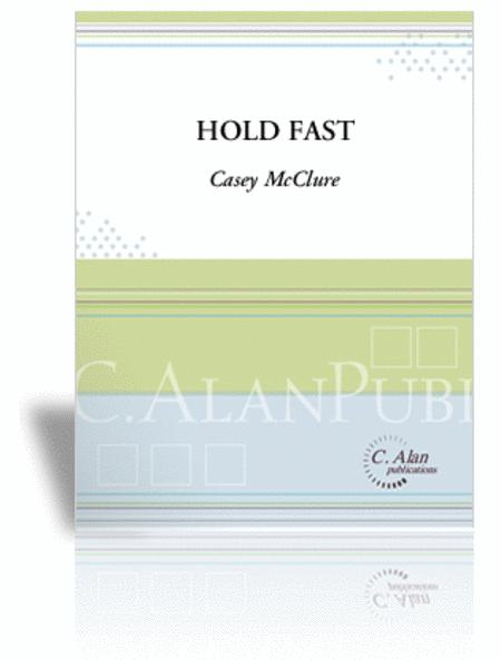 Hold Fast (score only)