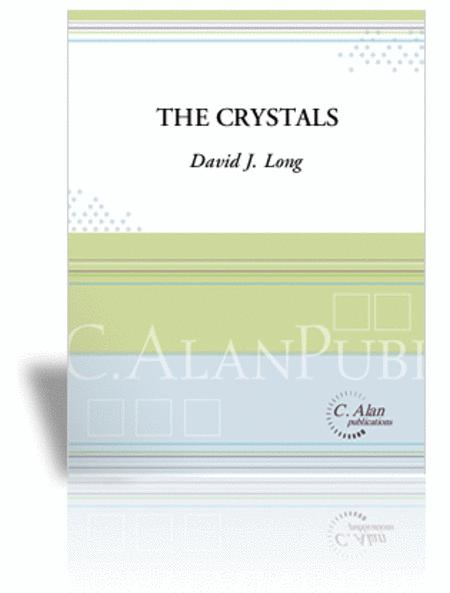 Crystals, The (score only)