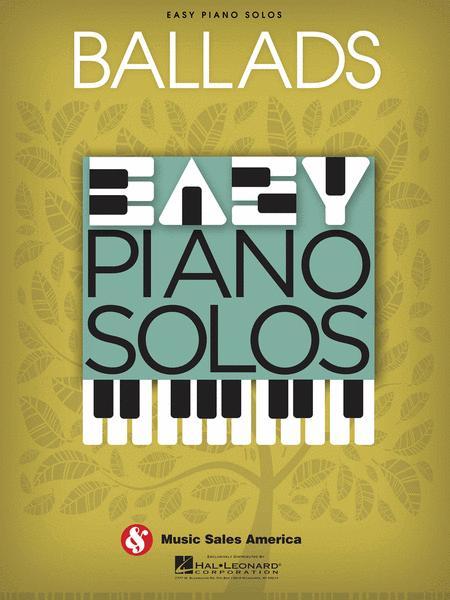 Ballads - Easy Piano Solos