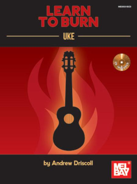 Learn to Burn: Uke
