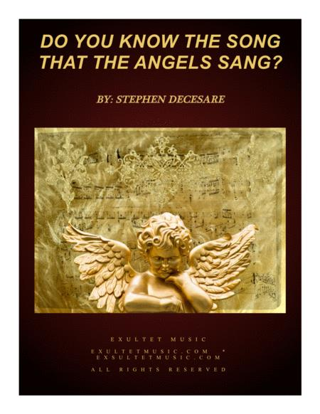 Do You Know The Song That The Angels Sang?