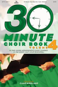30-Minute Choir Book, Volume 4 (CD Preview Pack)