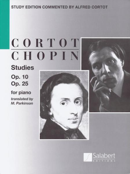 Frederic Chopin - Studies Op. 10 and Op. 25