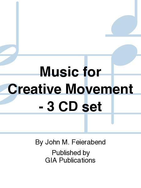 Music for Creative Movement - 3 CD set